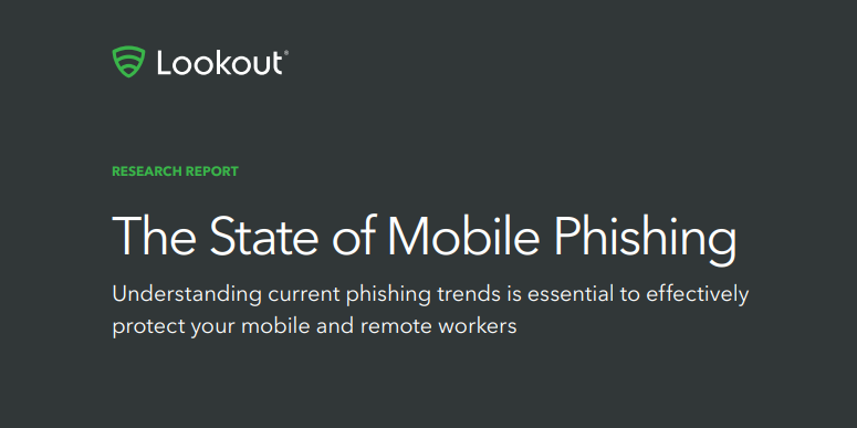 Report finds alarming increase in enterprise mobile phishing attempts