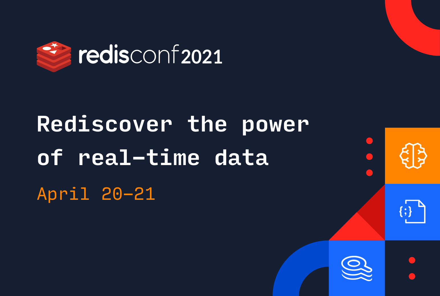 Redis demonstrates the power of real-time data at RedisConf 2021 - SiliconANGLE